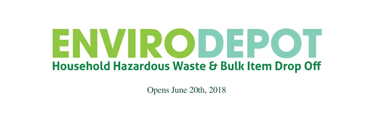 EnviroDepot Opens June 20th